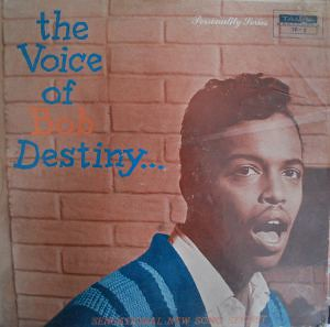 Poche de l'album The Voice of Bob Destiny