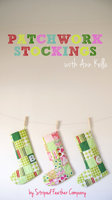 Patchwork Stockings with Ann Kelle