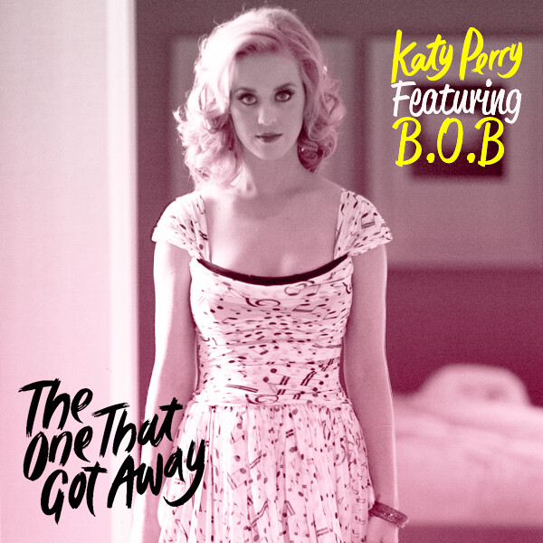 Katy Perry - The One That Got Away ft BOB