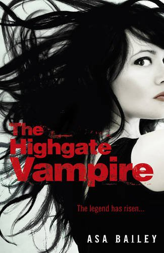 July 7th 2012 by Hodder Children's Books                 The Highgate Vampire by Asa Bailey