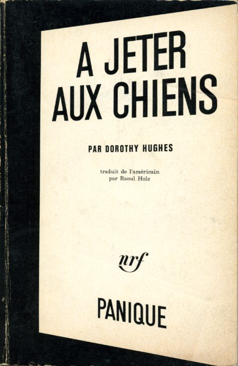 A jeter aux chiens, by Dorothy HUGHES