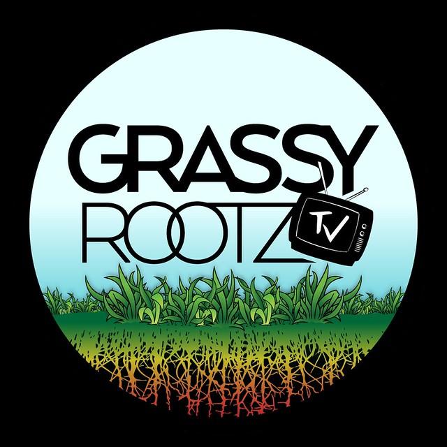GrassyRootzTV.com