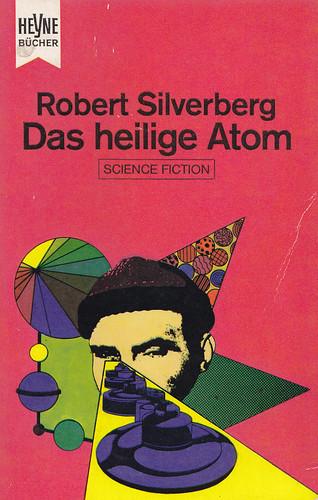 Robert Silverberg / Das heilige Atom