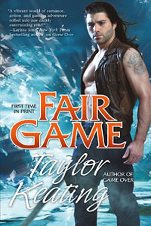 August 28th 2012  by Tor Books                      Fair Game (Guardian, #3) by Taylor Keating