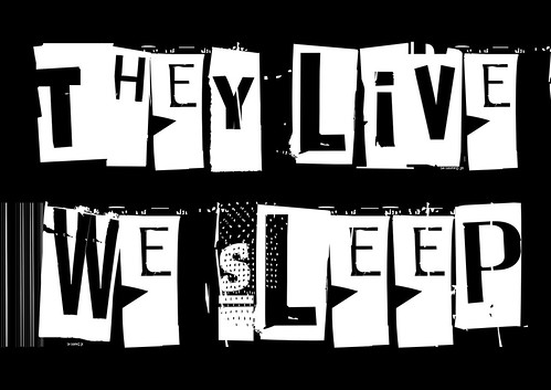 They Live. We Sleep - The Poster by Teacher Dude's BBQ