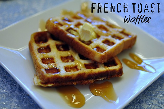 French Toast Waffles | Flickr - Photo Sharing!
