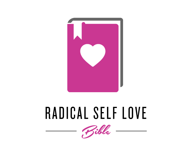 Create Your Own Radical Self Love Bible