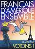 """""""FRANCAIS D'AMERIQUE"""" une affiche de Jean-Pierre Got"""