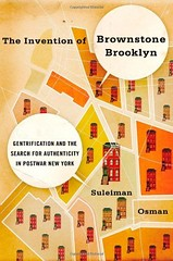 Book cover, The Invention of Brownstone Brooklyn Gentrification and the Search for Authenticity in Postwar New York