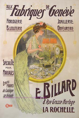 Aux Fabriques De Geneve 1900 Horlogerie Bijouterie Joaillerie Orfevrerie -Ets E. Billard La Rochelle 116X160 Kossuth Paris by estampemoderne