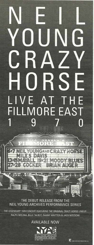 2006 Neil Young and Crazy Horse @ Fillmore East 1970 (Ad)