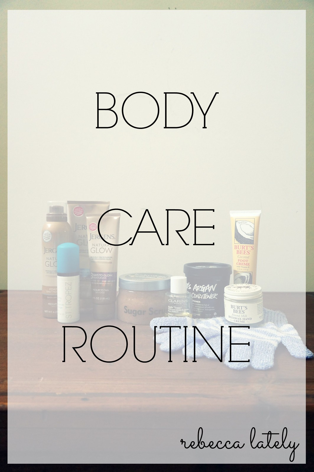 Body Care Routine 1