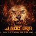 J-Rod - Light It Up + True To The Game (Single Cover)