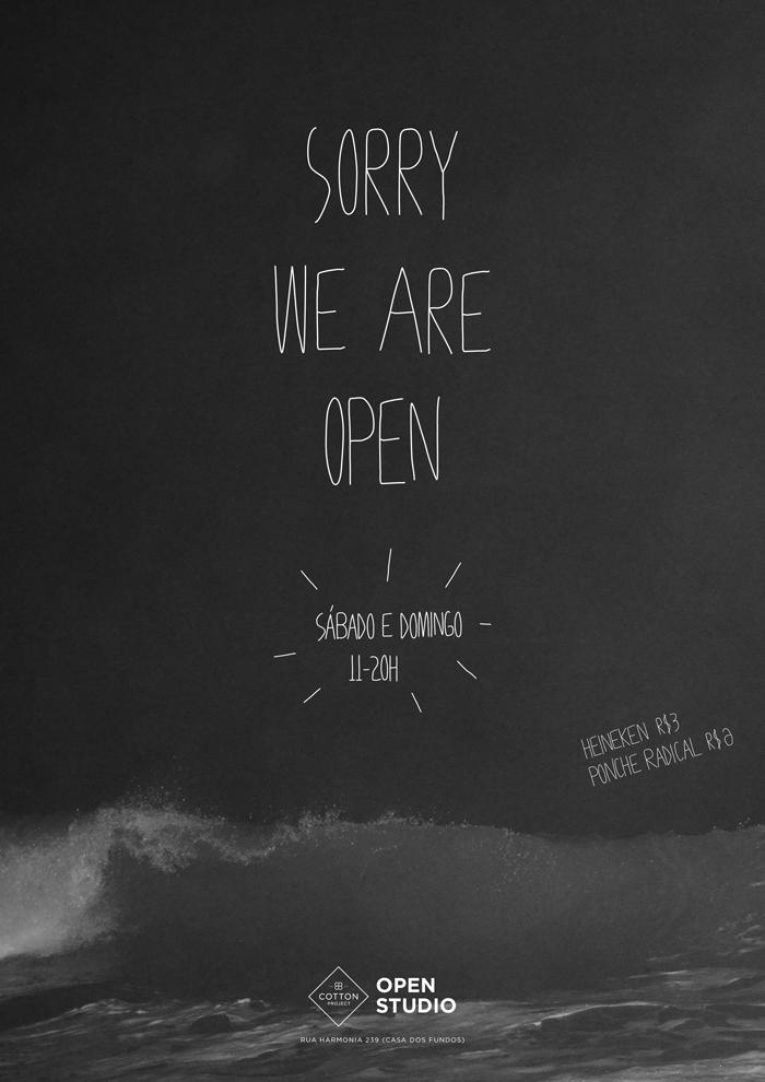 convite_sorry_we_are_open copy