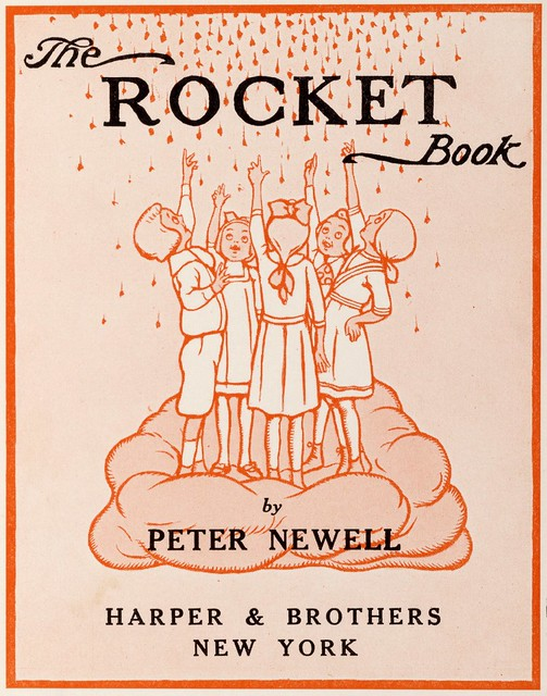 Illustrated children's book : The Rocket Book 1912