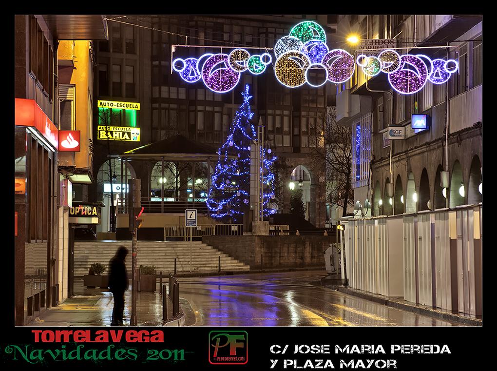 Torrelavega - Jose María Pereda y Plaza Mayor  - Navidades 2011