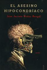 Juan Jacinto Muñoz Rengel, El asesino hipocondríaco
