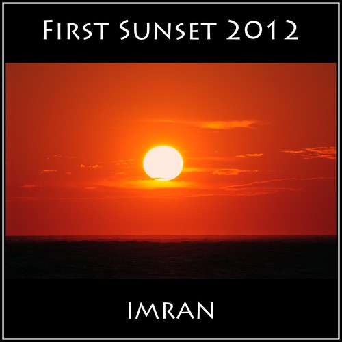 Happy New Year, First Sunset 2012 Atlantic Ocean, Long Island, NY - IMRAN™ by ImranAnwar