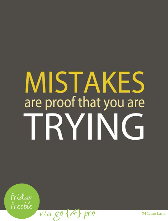{friday freebie} mistakes by going {4} pro