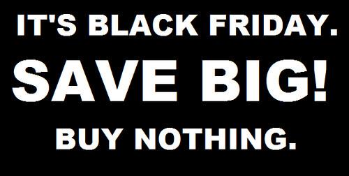 Buy Nothing Black Friday