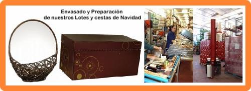 Envasado y Fabricación cestas y lotes de navidad