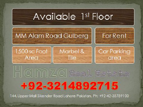 Available 1st Floor MMAlam Road Gulberg for Rent 1500Sft Area Marble & Tile Car Parking Hamza Real Estate 144, Upper Mall Lhaore Cantt Pakistan 03214892715 03004754057 bank alhabib habib askeri islami