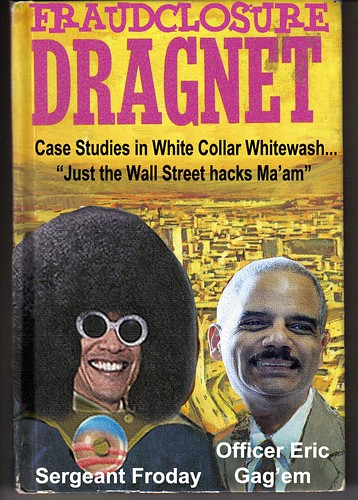 FRAUDCLOSURE DRAGNET by Colonel Flick