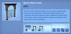 Mucho Macho Gate