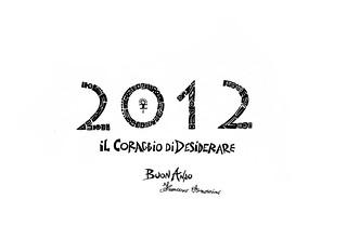 2012 Il Coraggio di Desiderare