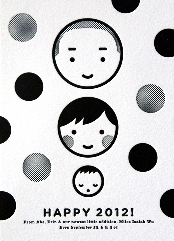 a simple black and white letterpress card to welcome a new year and a new baby into our lives
