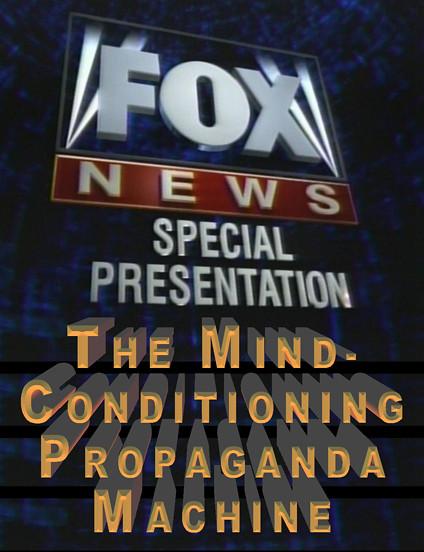 Propaganda_FOX_News_Lettered_50%_01