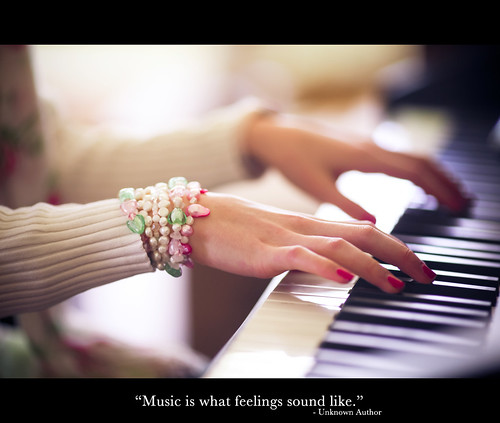 """Music is what feeling sound like"""