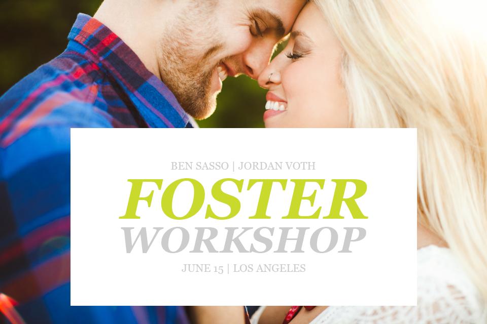 Foster Workshop