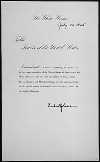 Message of President Lyndon B. Johnson nominating Arthur J. Goldberg of Illinois to be Representatives of the United States of America to the United Nations, 07/20/1965