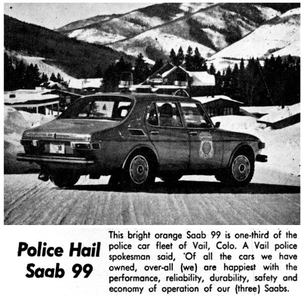 SAABs in Police around the World