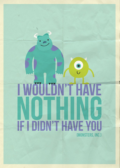 6564145183 b7ba287ea8 z jpgQuotes From Monsters Inc