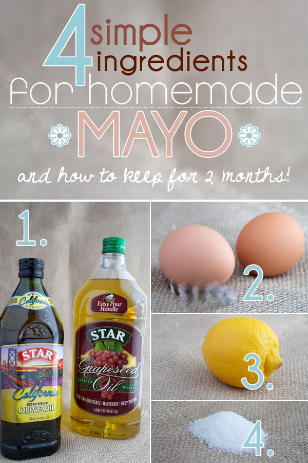 How to Make Homemade Mayonnaise With 4 Simple Ingredients - My Humble ...