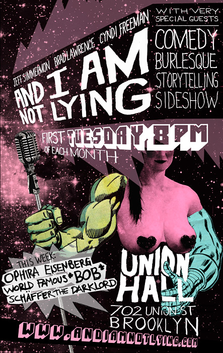 And I Am Not Lying Live - Residency Poster, 2012