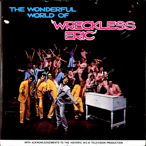 Wonderful World Of Wreckless Eric - front cover