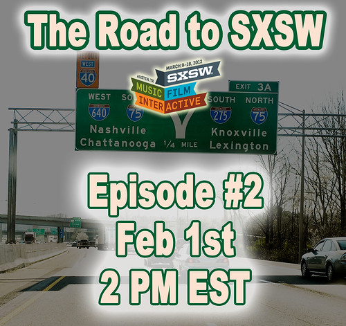 The Road to SXSW #2
