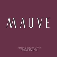 Wear Mauve