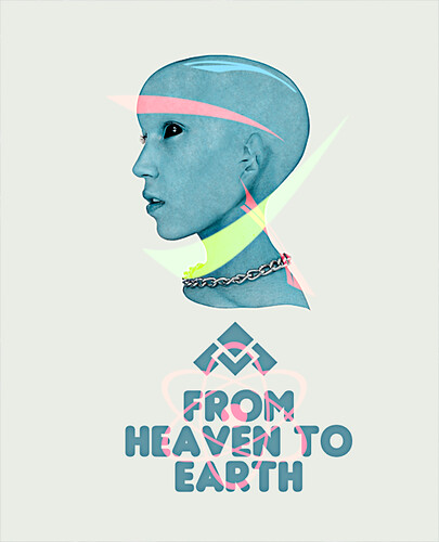 From Heaven To Earth By: Antoine McCormick by Antoine McCormick Graphic Designer
