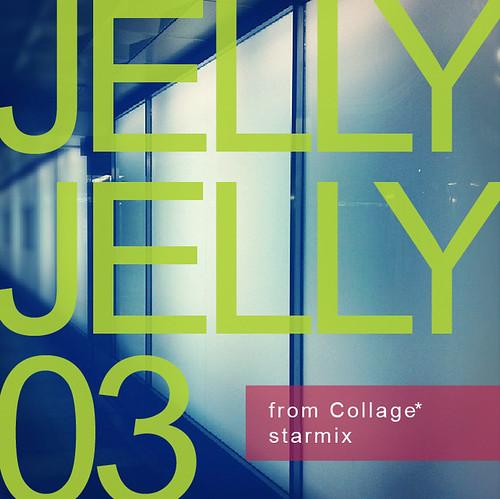 JELLY JELLY 03