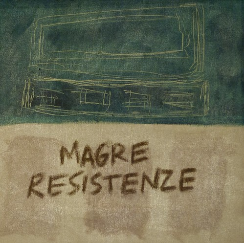 magre resistenze by Irene Papini