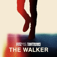 Fitz and The Tantrums – The Walker