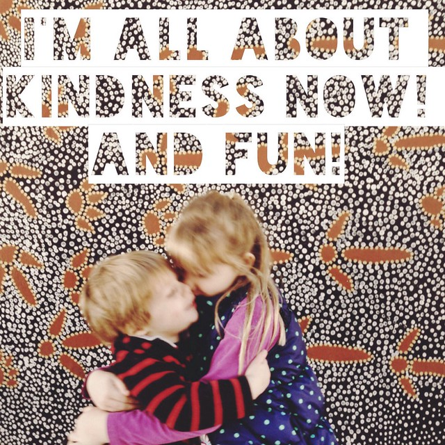 Kindness and Fun