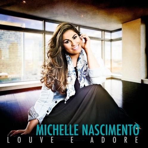 CD Louve e Adore de Michelle Nascimento