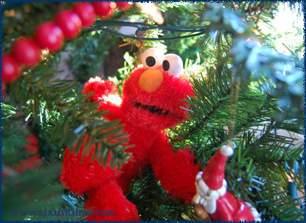 "Elmo is Father Christmas in this house.  Instead of ""Ho, ho, ho!"" he says, ""Hee hee hee!"""