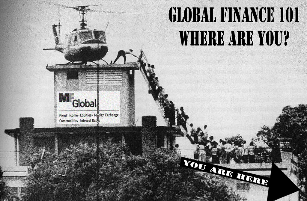 MF GLOBAL FINANCE 101: WHERE ARE YOU?