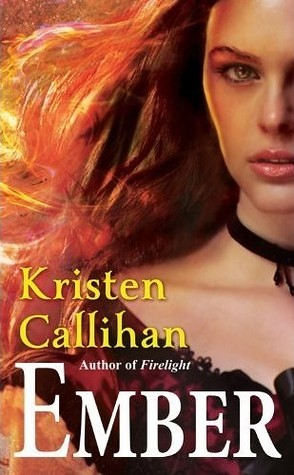 February 1st 2012 by Forever         Ember (Darkest London 0.5) by Kristen Callihan